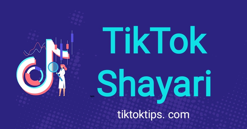 Best Shayari For TikTok to make videos