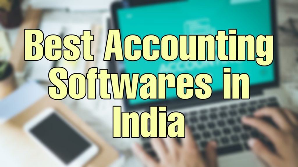 Top 10 Best Accounting Softwares In India