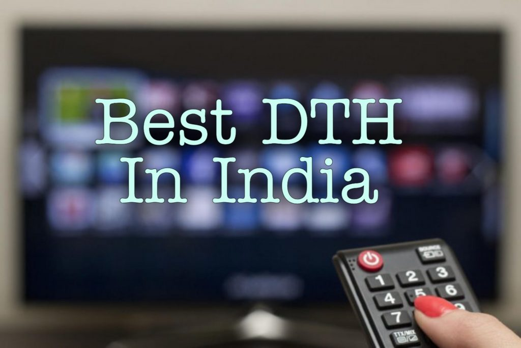 Best DTH Service Providers in India