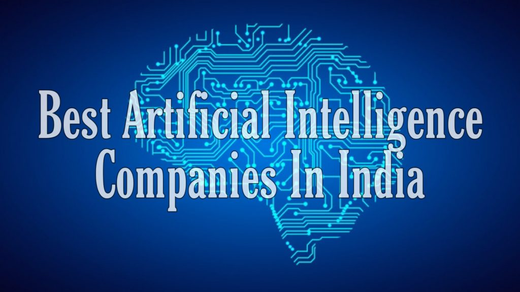Best Artificial intelligence companies in India