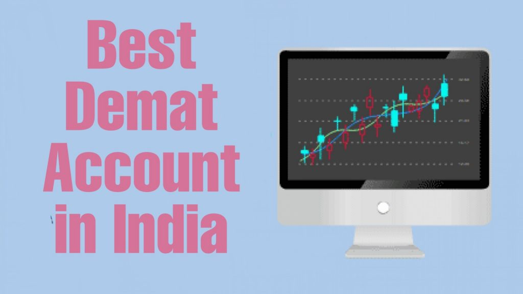 Top 10 Best Demat Account in India